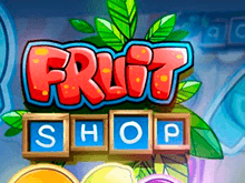 Онлайн играйте успешно на деньги в Fruit Shop
